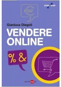 Vendere Online, il mio libro sull'e-commerce, è in libreria