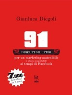 91 discutibili tesi per un marketing diverso